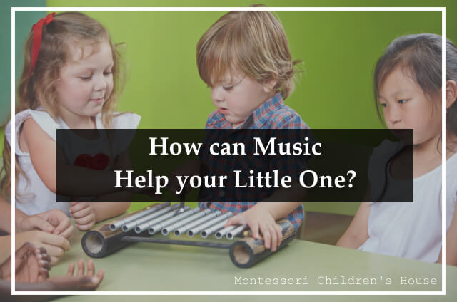 How can Music Help your Little One?